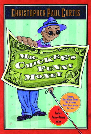 Mr. Chickee's Funny Money (Mr. Chickee, #1)