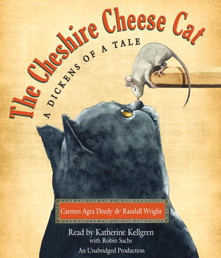 The Cheshire Cheese Cat by Carmen Agra Deedy