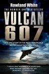Vulcan 607 by Rowland White