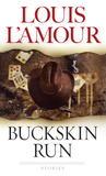 Buckskin Run: Stories