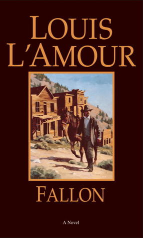 Ebook Fallon by Louis L'Amour TXT!