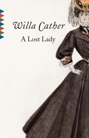 A Lost Lady by Willa Cather