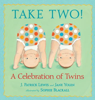 Take Two! by J. Patrick Lewis