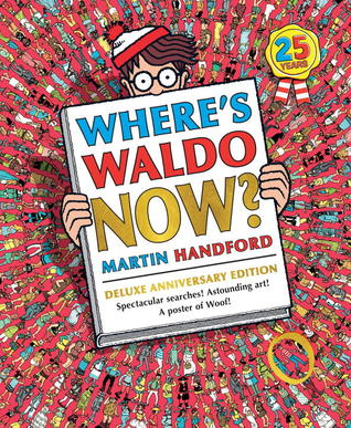 Wheres Waldo Now?: The 25th Anniversary Edition(Wheres Waldo? 2)