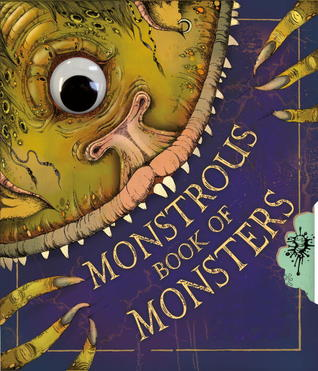 The Monstrous Book of Monsters by Libby Hamilton
