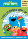 Cookie Monster's Busy Day by Sesame Workshop