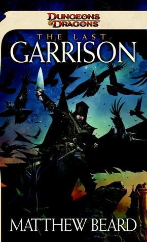 The Last Garrison(Dungeons & Dragons 5)