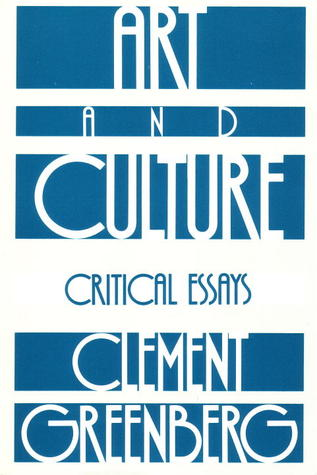 art and culture critical essays by clement greenberg