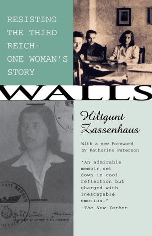 Walls: Resisting the Third Reich: One Woman's Story