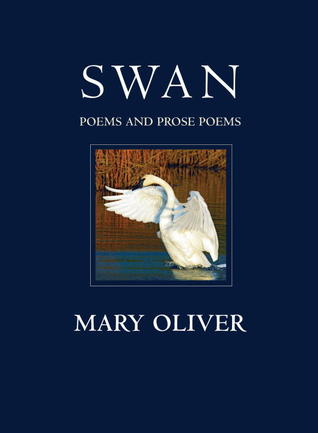 Swan: Poems and Prose Poems EPUB