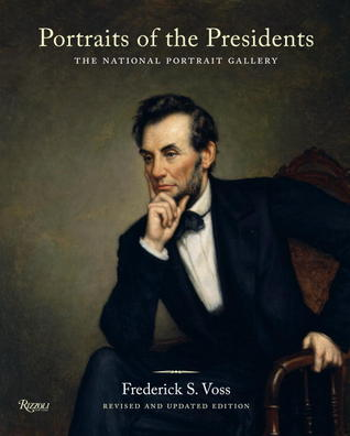 Portraits of the Presidents: The National Portrait Gallery