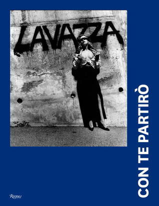 Lavazza: Con Te Partiro: 20 Years of Lavazza Calendars