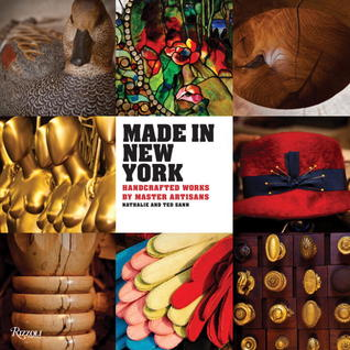 Made in New York: Handcrafted Works by Master Artisans