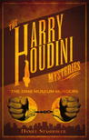 Harry Houdini Mysteries by Daniel Stashower