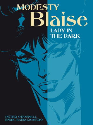 Lady in the Dark (Modesty Blaise Graphic Novel Titan #22)