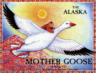 The alaska mother goose and other north country nursery rhymes by 1114041 fandeluxe Gallery