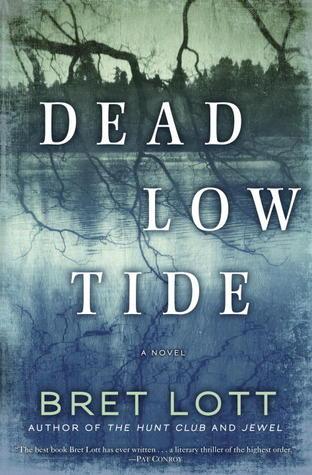 Dead Low Tide by Bret Lott