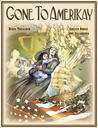 Gone to Amerikay by Derek McCulloch