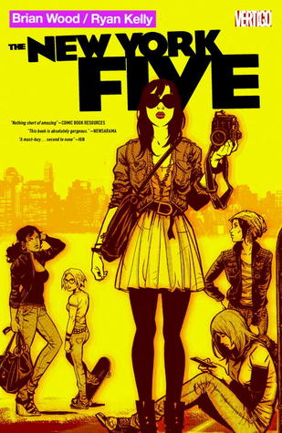 The New York Five by Brian Wood