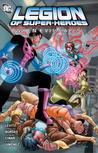 Legion of Super-Heroes: When Evil Calls