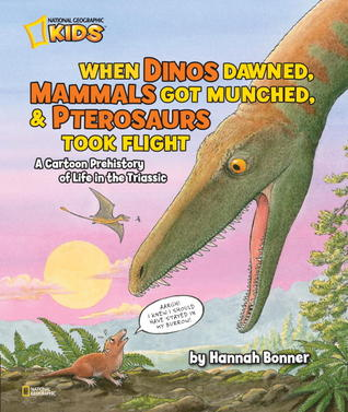 When Dinos Dawned, Mammals Got Munched, and Pterosaurs Took Flight: A Cartoon PreHistory of Life in the Triassic