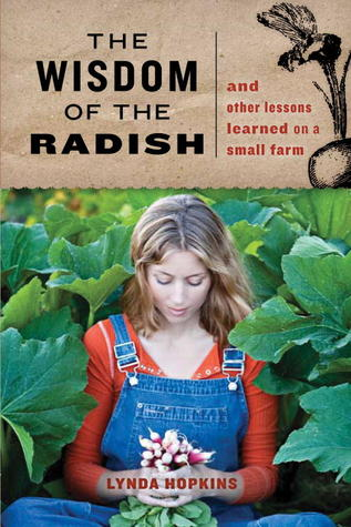 The Wisdom of the Radish by Lynda Hopkins