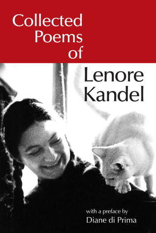 Collected Poems of Lenore Kandel by Lenore Kandel
