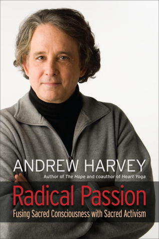 Radical Passion: Fusing Sacred Consciousness with Sacred Activism