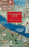 The Stammering Century