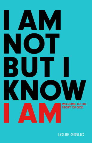 I Am Not But I Know I Am: Welcome to the Story of God (ePUB)