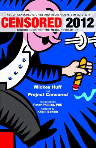Censored 2012 by Mickey Huff