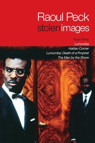stolen-images-lumumba-and-the-early-films-of-raoul-peck
