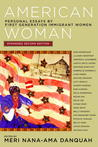 American Woman: Personal Essays by First Generation Immigrant Women