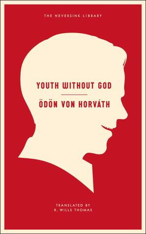 Youth Without God by Ödön von Horváth