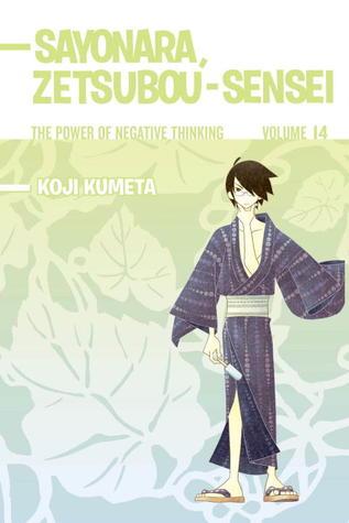 Sayonara, Zetsubou-Sensei by Kohji Kumeta