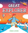 The Great Explorer by Chris Judge