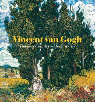 Vincent van Gogh: Timeless Country - Modern City