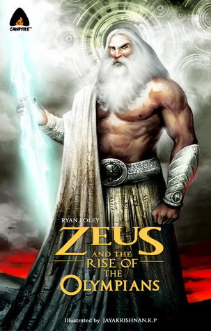 Zeus and the Rise of the Olympians: A Graphic Nove...