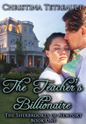 The Teacher's Billionaire by Christina Tetreault