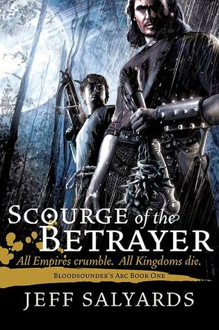 Scourge of the Betrayer by Jeff Salyards