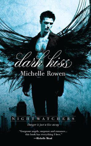 Dark Kiss (Nightwatchers, #1)