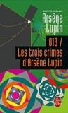 813 / Les Trois Crimes d'Arsène Lupin