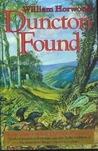 Duncton Found (Duncton Chronicles, #3)