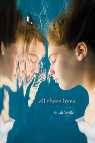 All These Lives by Sarah Wylie