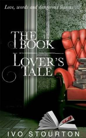 The Book Lover's Tale by Ivo Stourton