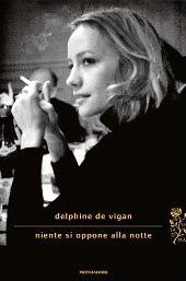 Niente si oppone alla notte by Delphine de Vigan