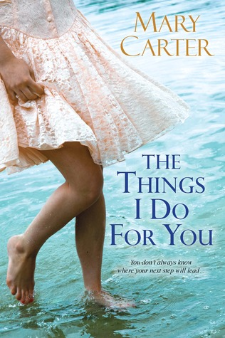 Ebook The Things I Do For You by Mary Carter TXT!