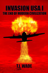 The End of Modern Civilization (Invasion USA, #1)