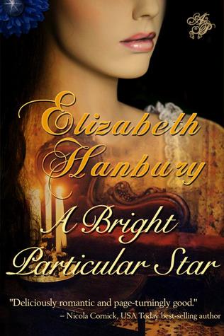 A Bright Particular Star by Elizabeth Hanbury