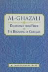 Al-Ghazali: Deliverance from Error & The Beginning of Guidance